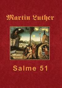 Martin Luther - Salme 51