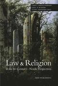 Law &; Religion in the 21st Century