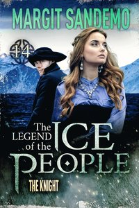 The Ice People 14 - The Knight