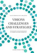 Visions, Challenges &; Strategies