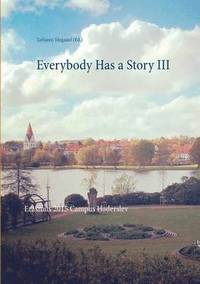 Everybody Has a Story III