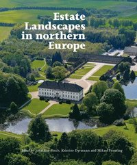 Estate Landscapes in Northern Europe