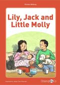 Lily, Jack and Little Molly