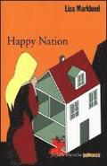 Happy Nation. Le inchieste di Annika Bengtzon