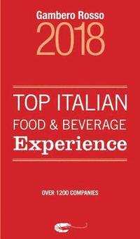 Top Italian Food &; Beverage Experience 2018