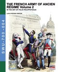 French Army Of Ancien Regime Vol. 2