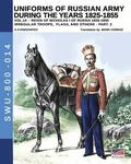 Uniforms of Russian army during the years 1825-1855 - vol. 14: Irregular troops, flags and standars - part 2