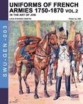 Uniforms of French armies 1750-1870... vol. 2
