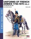 Uniforms of French armies 1750-1870 - Vol. 3