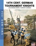 14th Cent. German tournament knights