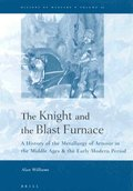 The Knight and the Blast Furnace