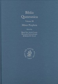 Biblia Qumranica: Volume 3 B. Minor Prophets