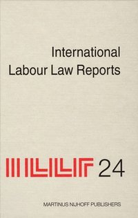 International Labour Law Reports, Volume 24
