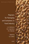 Polymers for Packaging and Containers in Food Industry
