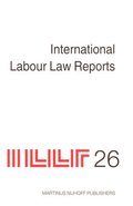 International Labour Law Reports, Volume 26