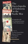 The Encyclopedia of Indonesia in the Pacific War: In Cooperation with the Netherlands Institute for War Documentation