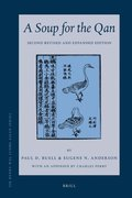 A Soup for the Qan: Chinese Dietary Medicine of the Mongol Era as Seen in Hu Sihui's Yinshan Zhengyao: Introduction, Translation, Commentary, and Chin