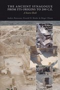 The Ancient Synagogue from Its Origins to 200 C.E.: A Source Book