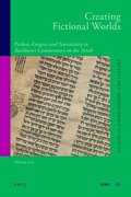 Creating Fictional Worlds: Peshaṭ-Exegesis and Narrativity in Rashbam's Commentary on the Torah