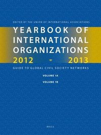 Yearbook of International Organizations 2012-2013 (Volumes 1a-1b): Organization Descriptions and Cross-References
