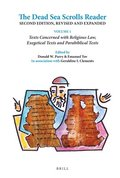 The Dead Sea Scrolls Reader, Volume 1: Texts Concerned with Religious Law, Exegetical Texts and Parabiblical Texts