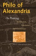 Philo of Alexandria on Planting: Introduction, Translation, and Commentary