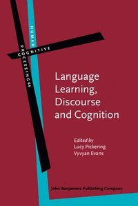Language Learning, Discourse and Cognition