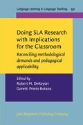 Doing SLA Research with Implications for the Classroom