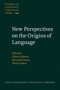 New Perspectives on the Origins of Language