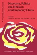 Discourse, Politics and Media in Contemporary China