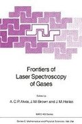 Frontiers of Laser Spectroscopy of Gases