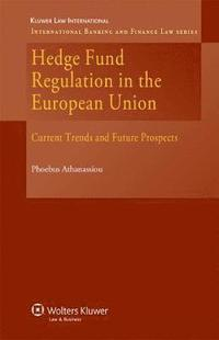 Hedge Fund Regulation in the European Union
