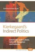 Kierkegaard's Indirect Politics