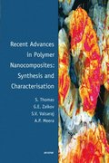 Recent Advances in Polymer Nanocomposites: Synthesis and Characterisation