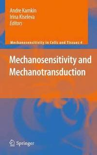mechanosensitivity of the nervous system kamkin andre kiseleva irina tavernarakis n persson p