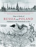Maps in Books on Russia and Poland Published in the Netherlands to 1800