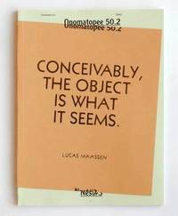 Lucas Maassen: Conceivably, the Object is What it Seems