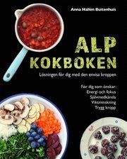 ALP kokboken : lösningen för dig med den envisa kroppen