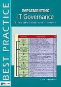 Implementing IT Governance: A Practical Guide to Global Best Practices in IT Management