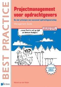 PRINCE2 in de Praktijk - 7 Valkuilen, 100 Tips - Management guide (Best Practice) (Dutch Edition)