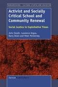 Activist and Socially Critical School and Community Renewal