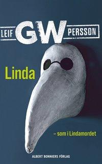 Linda - som i Lindamordet : roman om ett brott
