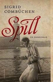 Spill : en damroman (inbunden)