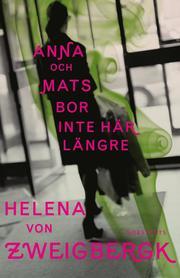 Anna och Mats bor inte här längre (inbunden)