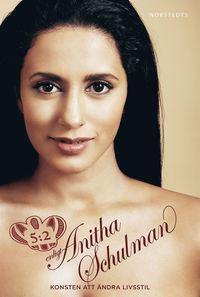 5:2 enligt Anitha Schulman : konsten att ändra livsstil