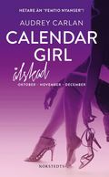Calendar Girl. Älskad : Oktober, November, December
