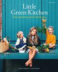 Little Green Kitchen : enkla vegetariska recept för hela familjen