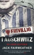 Frivillig i Auschwitz : en sann historia