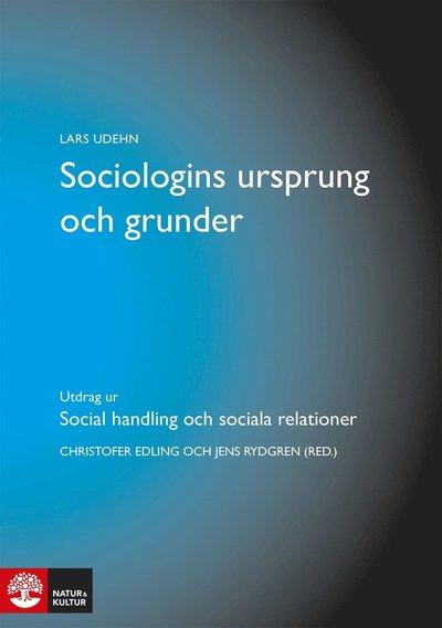 Sociologins ursprung och grunder : Utdrag ur Social handling och sociala relationer
