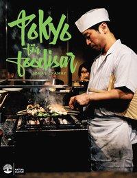 Tokyo för foodisar / text & foto Jonas Cramby.